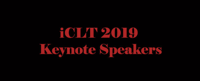 Keynote Speakers at the Incoming iCLT 2019
